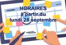 Horaires définitifs à compter du lundi 28 septembre