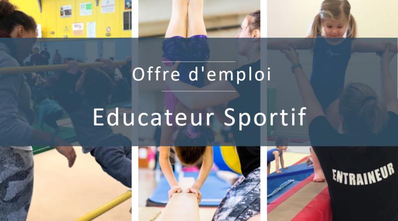 Offre d'Emploi d'Educateur Sportif (H/F) Spécialité Gymnastique Artistique Féminine